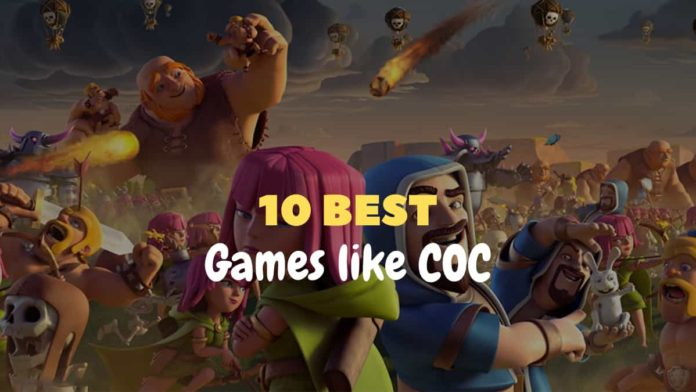 10 Best games like COC